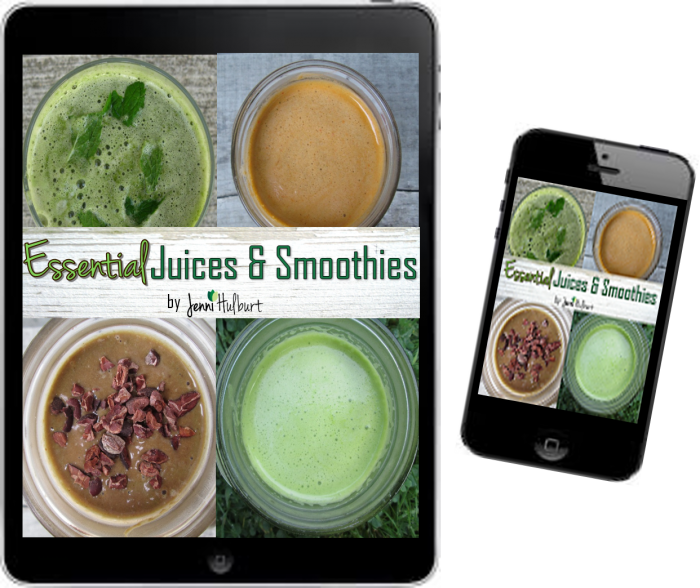 Essential Juices and Smoothies E-book